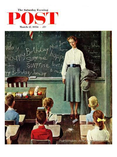 """Happy Birthday, Miss Jones"" Saturday Evening Post Cover, March 17,1956-Norman Rockwell-Giclee Print"