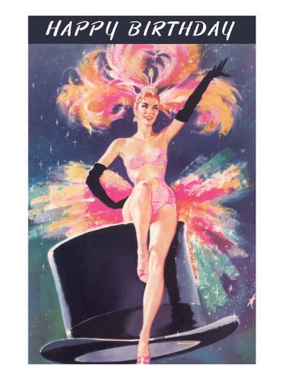 Happy Birthday, Showgirl on Top Hat--Art Print