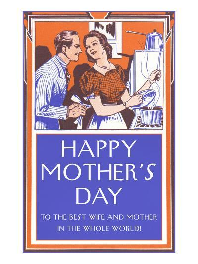 Happy Mothers Day, Fifties, To the Best...--Art Print