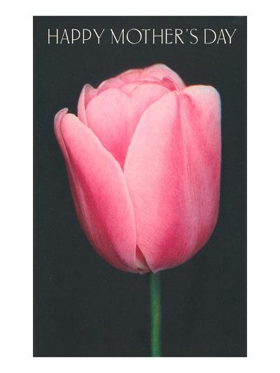Happy Mothers Day, Pink Tulip--Art Print