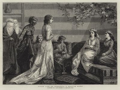 Harem Life in Turkey, II, a Turkish Bride--Giclee Print