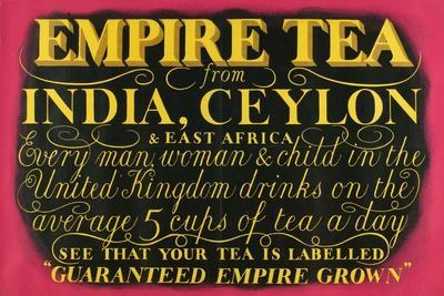 Empire Tea, from the Series 'Drink Empire Grown Tea'