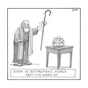 Even in retirement, Moses kept his 'chops' up. - New Yorker Cartoon by Harry Bliss