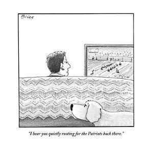 """I hear you quietly rooting for the Patriots back there."" - New Yorker Cartoon by Harry Bliss"