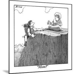 """Mom?"" - New Yorker Cartoon by Harry Bliss"