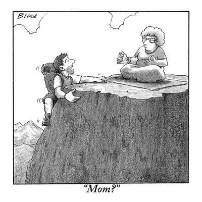 """Mom?"" - New Yorker Cartoon"