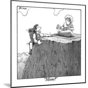 """Mom?"" - New Yorker Cartoon by Harry Bliss"