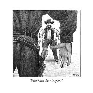 """""""Your barn door is open."""" - New Yorker Cartoon by Harry Bliss"""