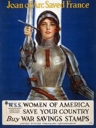 Joan of Arc Saved France - Women of America, Save Your Country, 1918
