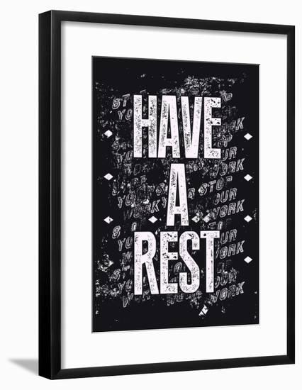 Have a Rest - Typographic Retro-ZOO BY-Framed Premium Giclee Print