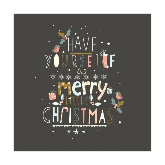 Have Yourself a Merry-A.V. Art-Art Print