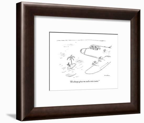 """""""He always gives me such a nice wave."""" - New Yorker Cartoon-Michael Maslin-Framed Premium Giclee Print"""