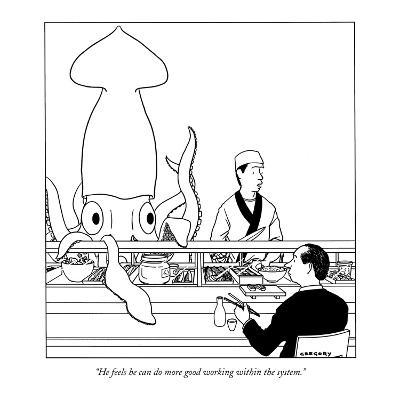 """He feels he can do more good working within the system."" - New Yorker Cartoon-Alex Gregory-Premium Giclee Print"