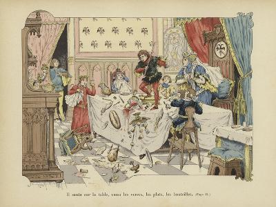 He Jumped onto the Table, Breaking Glasses, Plates and Bottles-Paul de Semant-Giclee Print