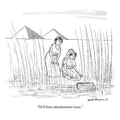 """""""He'll have abandonment issues."""" - New Yorker Cartoon-Nick Downes-Premium Giclee Print"""