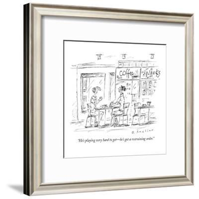 """He's playing very hard to get?he's got a restraining order."" - New Yorker Cartoon-Barbara Smaller-Framed Premium Giclee Print"