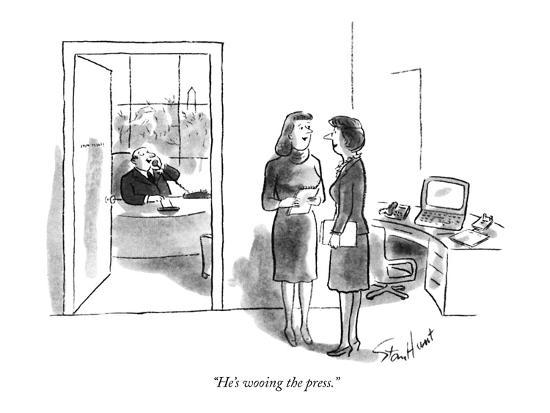"""He's wooing the press."" - New Yorker Cartoon-Stan Hunt-Premium Giclee Print"
