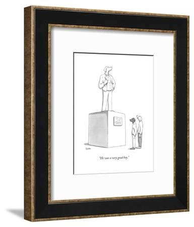 """He was a very good boy."" - New Yorker Cartoon-Charlie Hankin-Framed Premium Giclee Print"