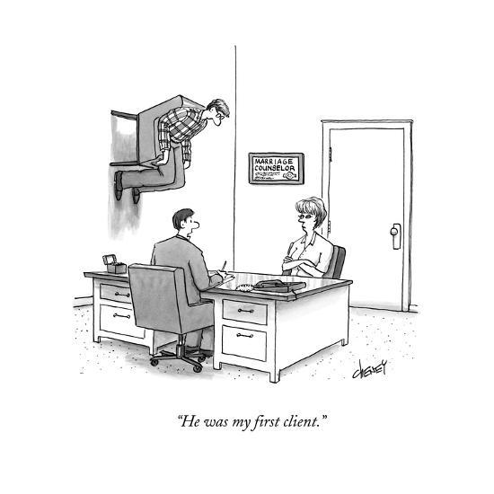 """""""He was my first client."""" - New Yorker Cartoon-Tom Cheney-Premium Giclee Print"""