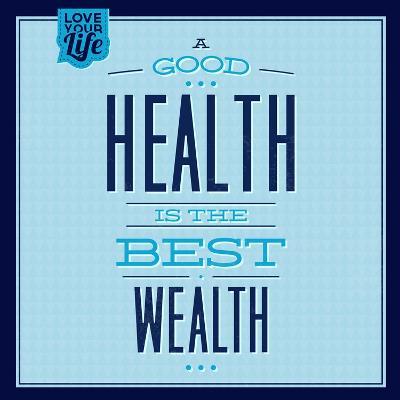 Health Is the Best Wealth 1-Lorand Okos-Art Print