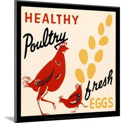 Healthy Poultry-Fresh Eggs--Mounted Print