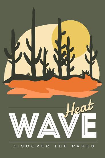 Heat Wave (Cactus) - Discover the Parks-Lantern Press-Art Print