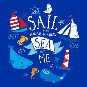 Sail on the Sea with Me by Heather Rosas