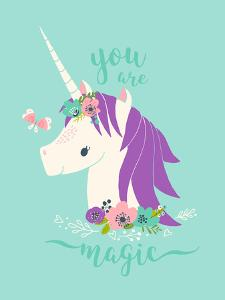 You are Magic Unicorn by Heather Rosas