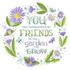 You are Surrounded by Friends by Heather Rosas