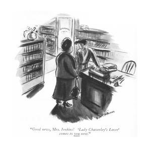 """Good news, Mrs. Jenkins! 'Lady Chatterley's Lover' comes to you next."" - New Yorker Cartoon by Helen E. Hokinson"