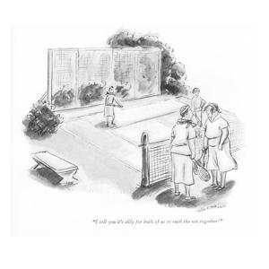 """I tell you it's silly for both of us to rush the net together!"" - New Yorker Cartoon by Helen E. Hokinson"