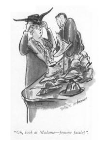 """Oh, look at Madame?femme fatale!"" - New Yorker Cartoon by Helen E. Hokinson"