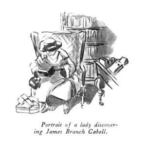 Portrait of a lady discovering James Branch Cabell. - New Yorker Cartoon by Helen E. Hokinson