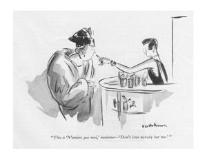 """This is 'N'aimez que moi,' madame?'Don't love nobody but me.' "" - New Yorker Cartoon by Helen E. Hokinson"