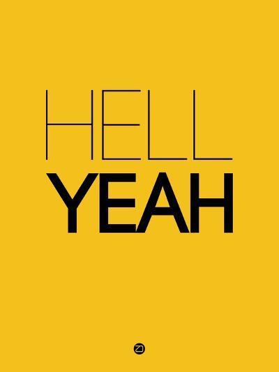 Hell Yeah 2-NaxArt-Art Print