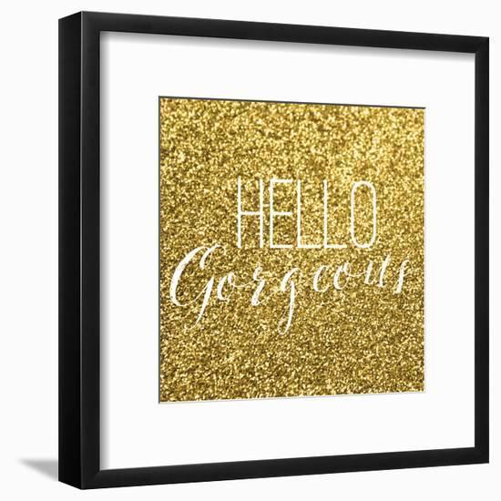 Hello Gorgeous-Gigi Louise-Framed Art Print