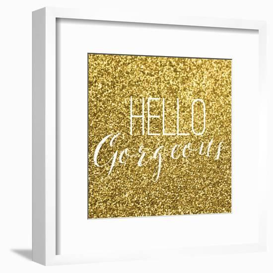 Hello Gorgeous-Gigi Louise-Framed Art Print