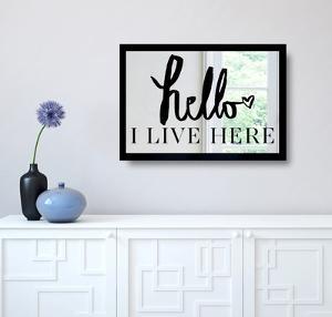 Hello - I Live Here Mirror