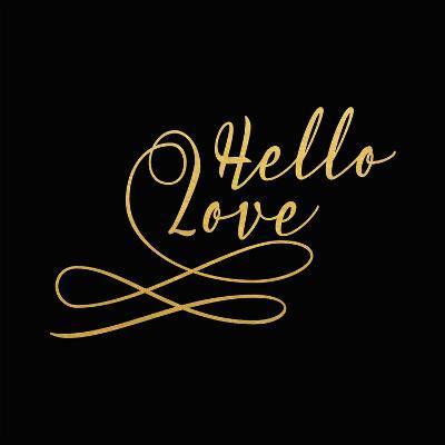 Hello Love Gold on Black-Tara Moss-Art Print