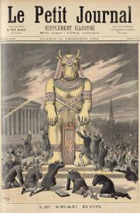 The Golden Calf, from Le Petit Journal, 31st December 1892 by Henri Meyer