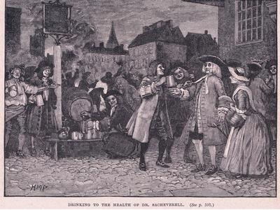Drinking the Health of Dr Saheverell AD 1710