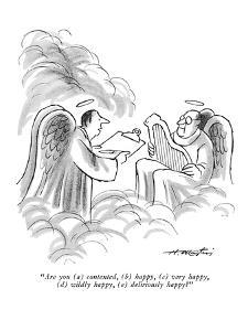 """""""Are you - New Yorker Cartoon by Henry Martin"""