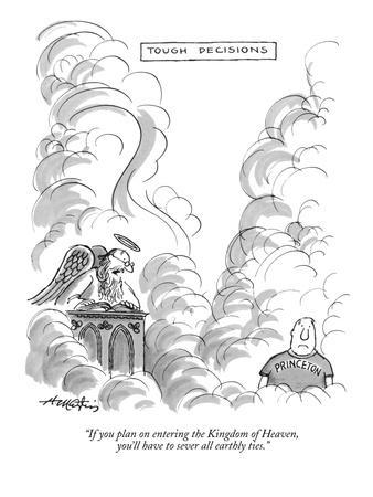 """""""If you plan on entering the Kingdom of Heaven, you'll have to sever all e?"""" - New Yorker Cartoon"""