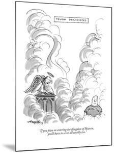 """""""If you plan on entering the Kingdom of Heaven, you'll have to sever all e?"""" - New Yorker Cartoon by Henry Martin"""