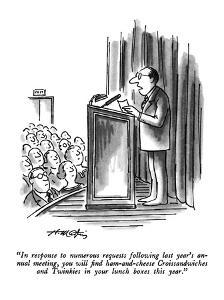 """""""In response to numerous requests following last year's annual meeting, yo?"""" - New Yorker Cartoon by Henry Martin"""