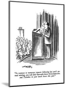 """In response to numerous requests following last year's annual meeting, yo?"" - New Yorker Cartoon by Henry Martin"