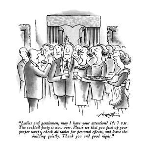 """""""Ladies and gentlemen, may I have your attention?  It's 7 P.M.  The cockta…"""" - New Yorker Cartoon by Henry Martin"""