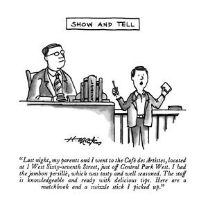 """""""Last night, my parents and I went to the Café des Artistes, located at 1 …"""" - New Yorker Cartoon by Henry Martin"""