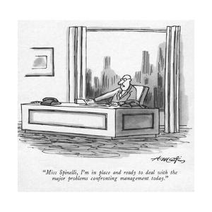 """""""Miss Spinelli, I'm in place and ready to deal with the major problems con?"""" - New Yorker Cartoon by Henry Martin"""