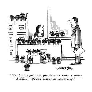 """""""Mr. Cartwright says you have to make a career  decision?African violets o? by Henry Martin"""